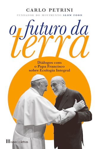 O Futuro da Terra: Diálogos com o Papa